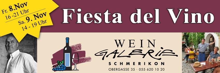 Fiesta del Vino - 8. & 9. November 2019 in der WEIN Galerie Schmerikon